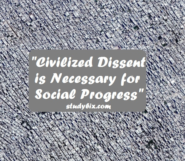 Dissent and disagreement essay