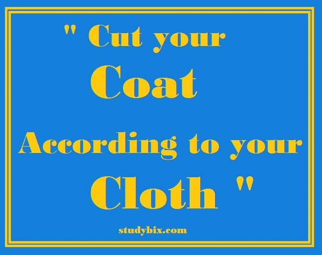 cut your coat according to your cloth Free essays on cut your coat according to your cloth story get help with your writing 1 through 30.