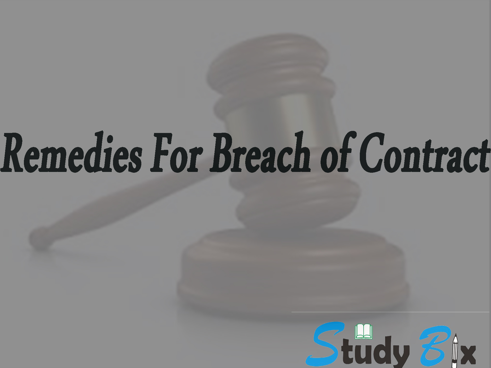 remedies for breach of contract essay Short essay on suit for damages- remedies for breach of contract article shared by damages are a monetary compensation allowed to the injured party for the loss or injury suffered by him as a result of the breach of contract the funda­mental principle underlying damages is not punishment but compensation.